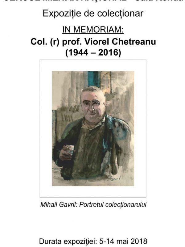 """Expoziția de colecționar """"In memoriam Viorel Chetreanu"""""""