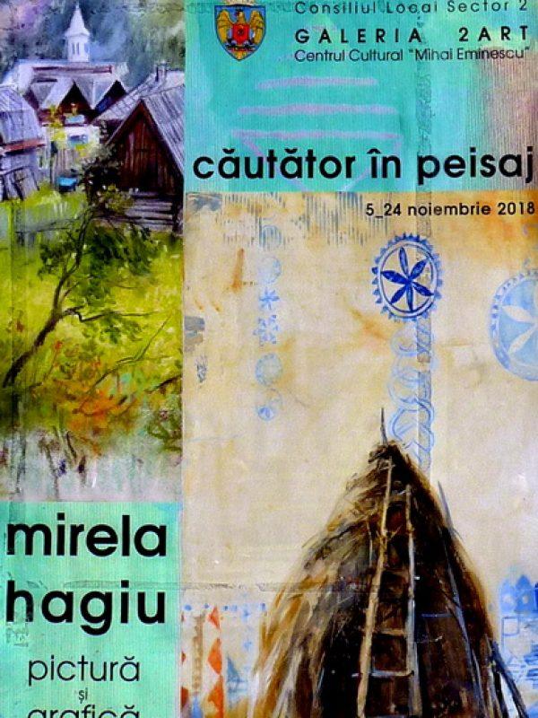 """Mirela Hagiu – expoziția personală """"Căutător in peisaj"""""""